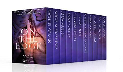 on-the-edge-romantic-suspense-box-set-volume-1-11-complete-novels-novellas-from-your-favorite-romant