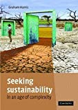 img - for Seeking Sustainability in an Age of Complexity 1st edition by Harris, Graham (2007) Paperback book / textbook / text book