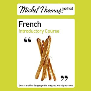 Michel Thomas Method: French Introductory Course | [Michel Thomas]