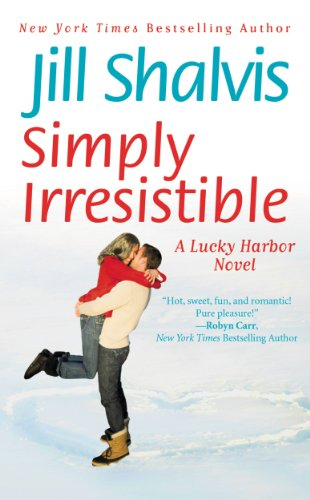 Simply Irresistible (A Lucky Harbor Novel) by Jill Shalvis
