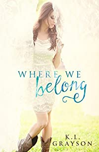 Where We Belong by K.L. Grayson ebook deal