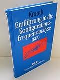 Einführung in die Konfigurationsfrequenzanalyse (KFA), m. Diskette (3 1/2 Zoll)