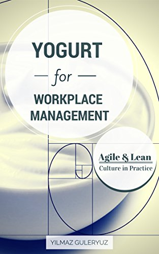 YOGURT for Agile & Lean Workplace Culture