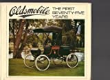 img - for Oldsmobile: The First Seventy-Five Years book / textbook / text book