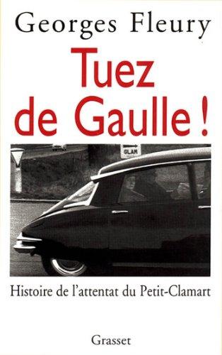 Tuez De Gaulle (Littérature)