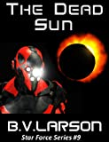 img - for The Dead Sun (Star Force Series) book / textbook / text book