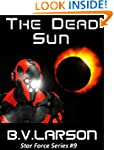 The Dead Sun (Star Force Series)