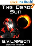 The Dead Sun (Star Force Series Book...
