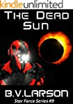 The Dead Sun (Star Force Series Book...