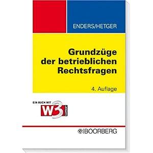 eBook Cover für  Grundz xFC ge der betrieblichen Rechtsfragen Ein Buch mit w3support Hinweise und Materialien online