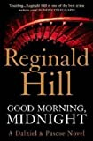 Reginald Hill Good Morning, Midnight