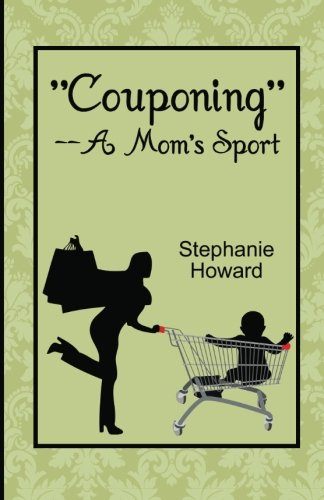 """Couponing""--A Mom's Sport..."