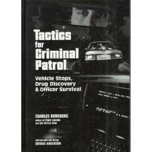 Tactics for Criminal Patrol: Vehicle Stops, Drug...