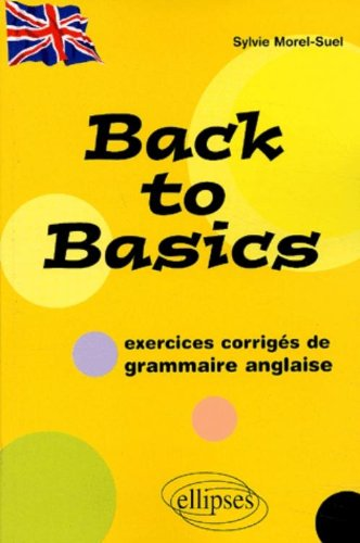 back-to-basics-exercices-corriges-de-grammaire-anglaise