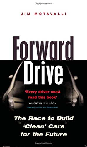 Forward Drive: The Race To Build The Clean Car Of The Future