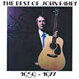 The Best Of John Fahey 1959-1977 (Remastered)