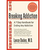 img - for Breaking Addiction: A 7-Step Handbook for Ending Any Addiction (Paperback) - Common book / textbook / text book