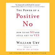 The Power of a Positive No | [William Ury]