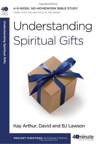 Understanding Spiritual Gifts (40-Minute Bible Studies)