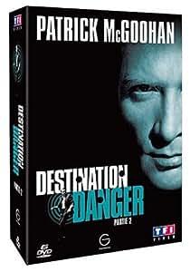 Destination danger - Partie 2