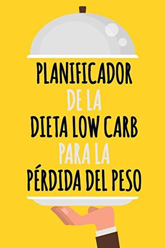 Planificador de la Dieta Low Carb Para la Pérdida del Peso Conviértase en quien desea ser | Fácil de llevar un registro diario de alimentos bajos en ... sus comidas Low Carb  [Bralfa, Studio] (Tapa Blanda)