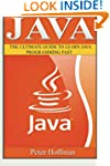 Java: The Ultimate Guide to Learn Jav...