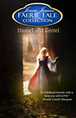 Hansel and Gretel (Faerie Tale Collection)