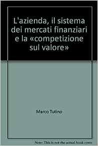 L'azienda, il sistema dei mercati finanziari e la
