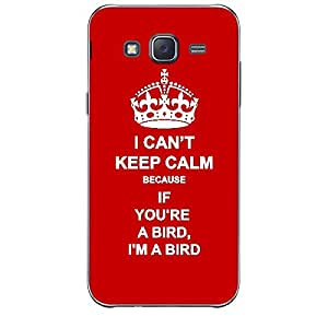 Skin4gadgets I CAN'T KEEP CALM BECAUSE If You're A Bird, I'm A Bird - Colour - Red Phone Skin for SAMSUNG GALAXY J7