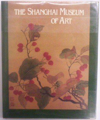 The Shanghai Museum of Art (Library of American Art)