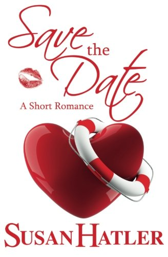 Save the Date (Better Date than Never) (Volume 4)