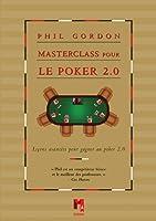 MASTERCLASS POUR LE POKER 2.0