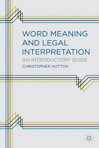 Word Meaning and Legal Interpretation: An Introductory Guide