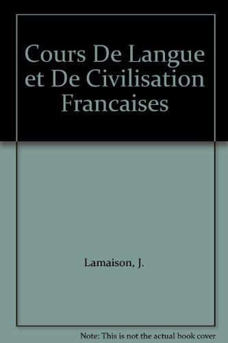 COURS DE LANGUE ET DE CIVILISATION FRANCAISES