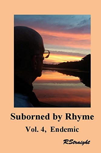 Endemic: Volume 4 (Suborned by Rhyme)
