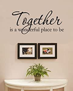 Together Is A Wonderful Place To Be Love Family Home Vinyl Wall Decals Quotes