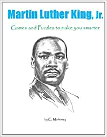 martin luther king jr games and puzzles to make you smarter c mahoney 9781495229534 amazon. Black Bedroom Furniture Sets. Home Design Ideas