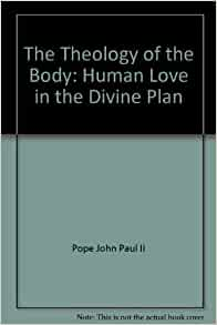 Theology of the body book