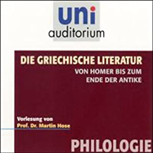 Die griechische Literatur Hörbuch
