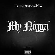 YG - My Nigga