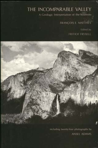 The Incomparable Valley: A Geologic Interpretation of the Yosemite PDF