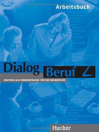 Dialog Beruf - Level 2: Arbeitsbuch O