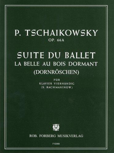 チャイコフスキー/ラフマニノフ : 「眠れる森の美女」組曲 Op.66a/フォルベルク社ピアノ連弾用(1台4手)編曲