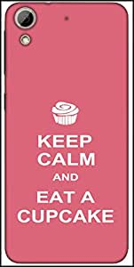 Snoogg Keep Calm And Eat A Cupcake Designer Protective Back Case Cover For HTC Desire 626