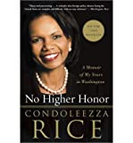 img - for By Condoleezza Rice No Higher Honor: A Memoir of My Years in Washington book / textbook / text book