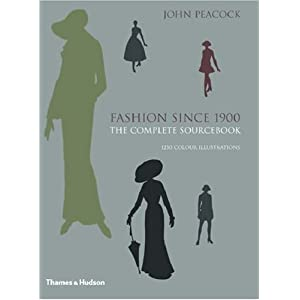 Fashion Since 1900: The Complete Sourcebook, Second Edition [Hardcover]