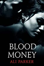 Blood Money (Bad Money Series Book 1)