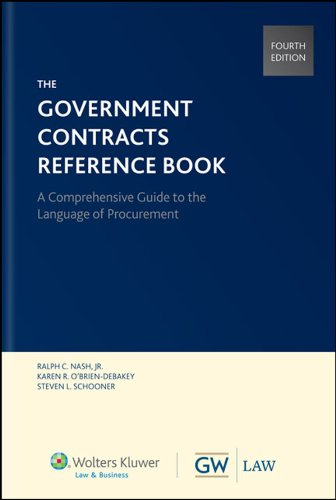 Government Contracts Reference Book, Fourth Edition (Hardcover)
