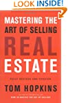 Mastering the Art of Selling Real Est...