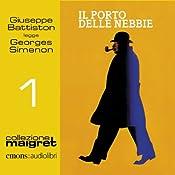Il porto delle nebbie (Maigret 1) | Georges Simenon